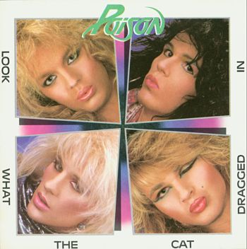 Poison-Look_What_the_Cat_Dragged_In_opt